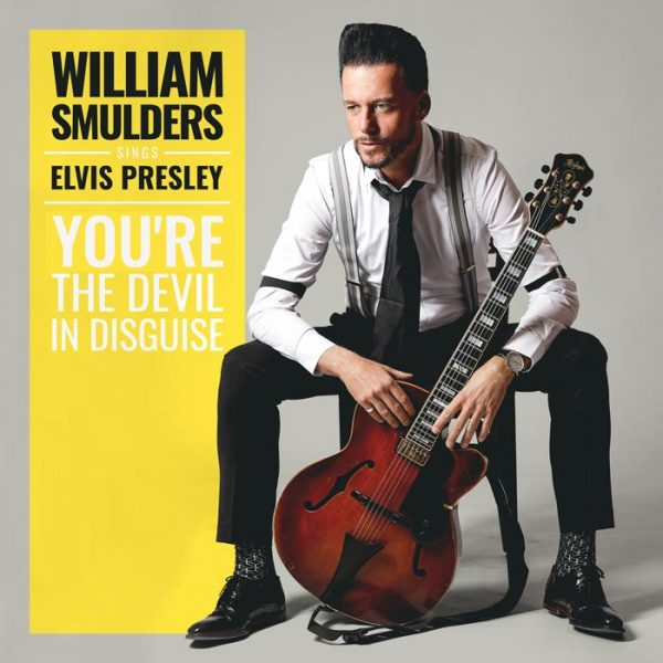 William Smulders - You're The Devil In Disguise